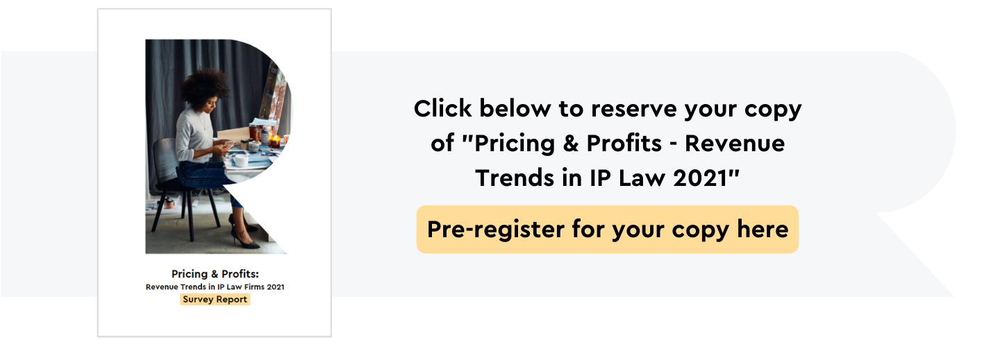 Pricing & Profits Revenue Trends in IP Law Firms.